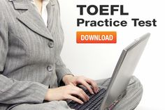 Download TOEFL Practice Test        Repinned by Chesapeake College Adult Ed. We offer free classes on the Eastern Shore of MD to help you earn your GED - H.S. Diploma or Learn English (ESL).  www.Chesapeake.edu