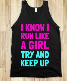 New Year Resolution Gifts for Her  I Know I Run Like a Girl. Tank    Skreened nike free 34c6c42e88c64