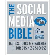 The Social Media Bible: Tactics, Tools, and Strategies for Business Success (Paperback)  http://www.amazon.com/dp/0470623977/?tag=pinterestmjp-20