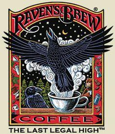 Raven's Brew Coffee --  flavors:  Raven's Brew, Wicked Wolf, Deadman's Reach, Misty Fjords, Three Peckered Billy Goat, etc.