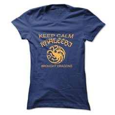 Keep calm Khaleesi brought dragons - #sweatshirt #t shirts. OBTAIN => https://www.sunfrog.com/Movies/Keep-calm-Khaleesi-brought-dragons.html?60505