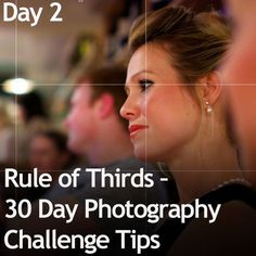 How to use the Rule of Thirds – 30 Day Photography Challenge Tips » Expert Photography