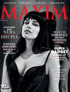 #Maxim July issue covers Hot Superspy #NehaDhupia.. Watch this space, the latest top time pieces clocked..Best New Toys for Boys..#Fashion  #Motors #Movies  #Grooming .. Get your copy now..