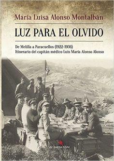 Luz para el olvido eBook: María Luisa Alonso Montalbán: Amazon.es: Tienda Kindle
