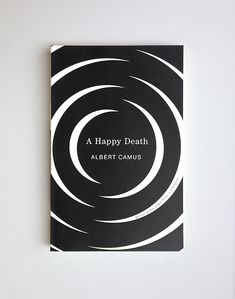 A Happy Death // Albert Camus / design Helen Yentus / publisher Vintage Books