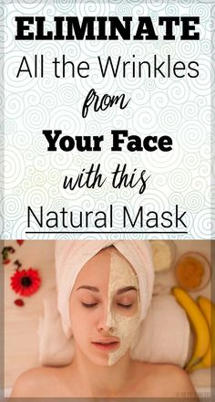 Natural Mask for Eliminating Wrinkles From Your Face
