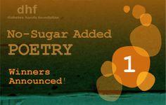 Read the 2012 1st. week winners here: http://www.tudiabetes.org/profiles/blogs/no-sugar-added-poetry-contest-winners-week-1