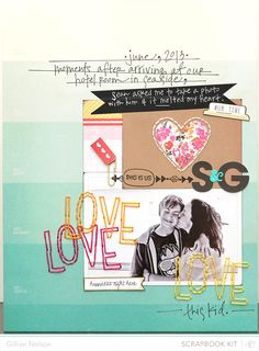 #papercrafting #scrapbook #layouts: love this kid by just g at @Studio_Calico