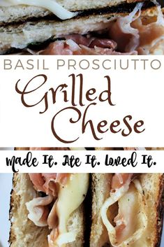 Basil Proscuitto Grilled Cheese - Basil prosciutto grilled cheese is basically an adult version of grilled cheese! This is an easy recipe that will upgrade your lunch any day of the week! Delicious Dinner Recipes, Great Recipes, Family Recipes, Lunch Recipes, Perfect Grilled Cheese, My Favorite Food, Favorite Recipes, Good Food, Yummy Food