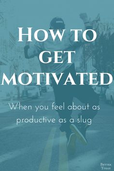 Motivation tips, achieve goals and complete to-do lists. Motivate yourself to success Productivity tips to get you motivated. Even if you aren't a natural productive person. Productivity Tips for the Genuinely Unproductive. Beat procrastination. Strategies for getting things done when you're not motivated. Time management, goal setting, type b