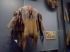 This shirt is believed to be worn by the Lakota Warrior and war leader Crazy Horse.  It is currently housed in the Smithsonian National Museum of the American Indian in New York City