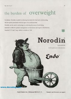 1951 Endo Norodin (methamphetamine hydrochloride - appetite suppressant)  with illustration of man carrying his belly in a wheel barrow.