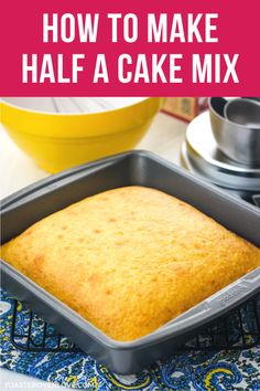 Dividing a cake mix in half is a great option if you're cooking for two. Instead of a giant cake, you can bake 12 cupcakes or a single 8 x 8 layer. From dividing eggs and substitutions to pan choices, Small Desserts, Köstliche Desserts, Dessert Recipes, Baking Recipes, Baking Tips, Baking Secrets, Food Deserts, Health Desserts, Dessert Simple