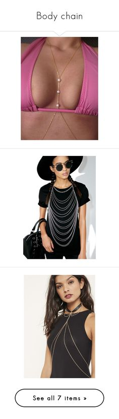 """""""Body chain"""" by devonna-bell ❤ liked on Polyvore featuring jewelry, gold, faux pearl jewelry, body chain jewelry, golden jewelry, golden jewellery, fake pearl jewelry, silver jewelry, silver body chain jewelry and silver jewellery"""