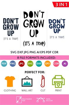 Don't Grow Up its a Trap SVG Cut Files Wall Art Quote Printable Art Decor Living room Art Printable Poster (Svg Dxf Cdr Eps Ai Jpg Pdf Png)