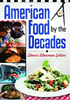 American Food by the Decades  #Book