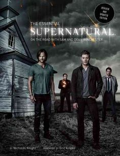 Go back on the road with Sam and Dean Winchester in this revised and updated…