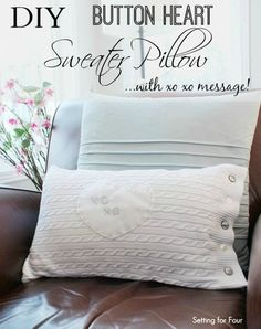 Recycle an old or thrifted sweater into this pretty DIY button heart sweater pillow! Great budget friendly way to cozy up your living room! Includes easy tutorial. www.settingforfour.com