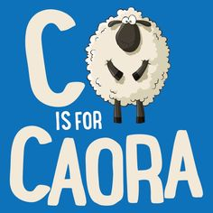 C is for Caora