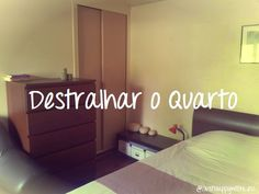 Just happy with less: Destralhar a Casa - Quarto