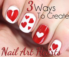 3 easy ways to create Valentine's Day nail art hearts