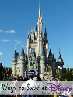 Ways to Save at Disney - I had never even heard of a few of these!  Great ideas!