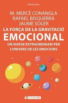 La força de la gravitació emocional