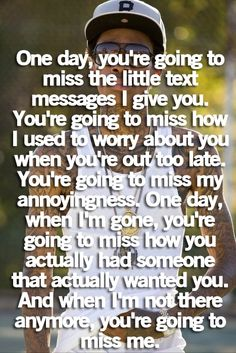 You'll miss me one day | Saying Images-Best Images With Quotes