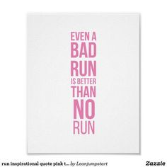 run inspirational quote pink typography poster #runningposter Running Posters, Inspirational Books, Typography Poster, Professional Photography, Custom Posters, Custom Framing, Favorite Quotes, Quotations, Reflection