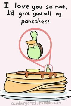 Sheldon loves you....and pancakes! << could his name be Ticci Toby they are both adorable and love pancakes...