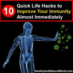 10 Quick Life Hacks to Improve Your Immunity Almost Immediately