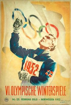 Winter Olympic Games, Oslo, Norway 1952 ☮k☮ Youth Olympic Games, Winter Olympic Games, Winter Games, Winter Olympics, Vintage Advertising Posters, Vintage Travel Posters, Vintage Advertisements, Oslo, Vintage Ski