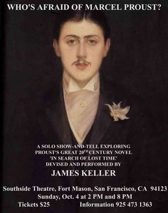 Passed: http://berkeleydailyplanet.com/issue/2015-09-25/article/43718?headline=Around-About--Theater-James-Keller-s-Solo-Show-Who-s-Afraid-of-Marcel-Proust-...-and-a-Free-Yakshagana-Performance