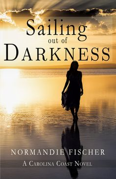 ★★★★ Sailing Out of Darkness by Normandie Fischer | Book Review