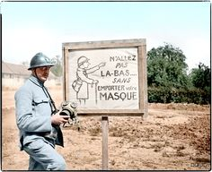"""A Gas mask warning notice at the French front on the Somme - """"Do not go there ... without taking your mask."""""""