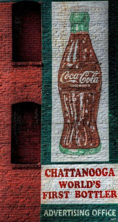 Vintage Coca Cola Brick Wall Art, Chattanooga, Tennessee - World's first bottler. State Of Tennessee, Chattanooga Tennessee, Vintage Advertisements, Vintage Ads, Print Advertising, Advertising Campaign, Print Ads, Pepsi, Coke