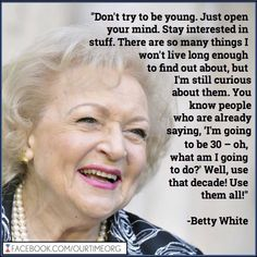 Betty White arrives for an evening with Betty White held at Academy. - - Betty White arrives for an evening with Betty White held at Academy. Betty White Age, Great Quotes, Inspirational Quotes, Motivational, Wise Women, Inevitable, Quotes About Strength, Lessons Learned, Getting Old