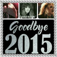 Stevie Nicks Goodbye 2015 Collage Created By Tisha 12/30/15