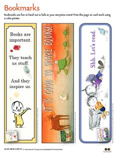 Every good book deserves a good bookmark! These are the perfect giveaway item for your read-a-thon or story time. Find these in the Fall into Story Time activity kit and print this year's Official Children's Book Week bookmark by Raúl Colón!