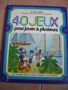 40 Jeux Pour Jouer À Plusieurs Alain Grée | Je dois l'acheter !!!