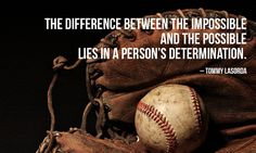 Motivational Baseball Quote #1:
