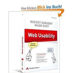 Steve Krug: Web Usability: Rocket Surgery Made Easy