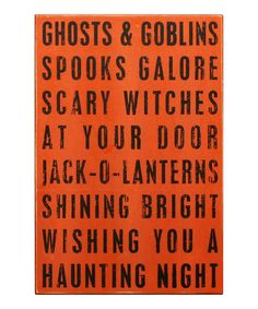 'Ghosts & Goblins' Box Sign by Primitives by Kathy on #zulily