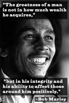 The Great Bob Marley, musician. Wise Quotes, Great Quotes, Quotes To Live By, Motivational Quotes, Inspirational Quotes, Quotes On Money, Truth Quotes, Mantra, Bob Marley Quotes