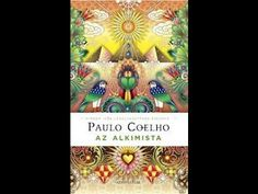 Paulo Coelho: Az Alkimista 1.rész - YouTube Hungary, Painters, Literature, Marvel, My Favorite Things, Friends, Youtube, Paulo Coelho, Literatura