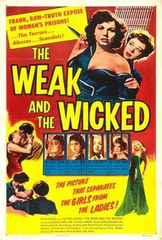 Weak And The Wicked The Movie Poster 24inx36in