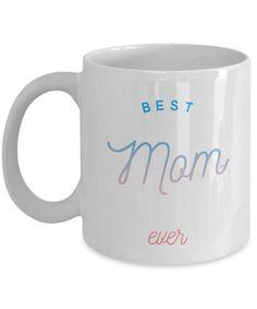 Mom Coffee Mug  Best Mom Ever  Whimsical Love by MugsAndMoreGifts