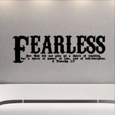 Fearless Bible Verse Scripture Wall Decal - 2 Timothy Fearless Vinyl Sticker Art 22107 - Cuttin' Up Custom Die Cuts - 1 Christian Wall Decals, Christian Decor, 2 Timothy 1 7, Do Everything In Love, Bible Verses About Love, Wall Decal Sticker, Bible Quotes, Wrist Tattoo, Vehicle