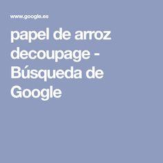 papel de arroz decoupage - Búsqueda de Google