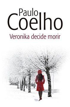 Veronika decide morir (Spanish Edition) by Paulo Coelho, http://www.amazon.com/dp/B00CS4GV5Y/ref=cm_sw_r_pi_dp_g1LXtb0DD5V6D